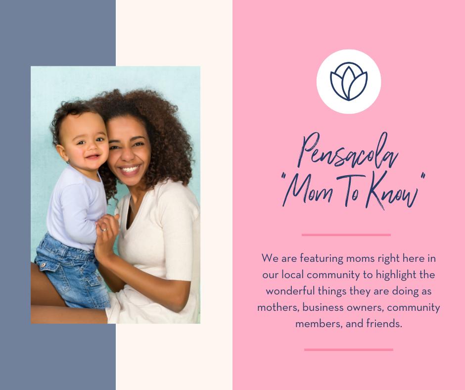 Pensacola Moms to Know